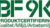 BF9K produktcertifiering klar